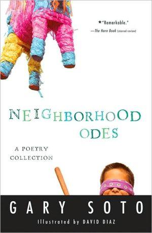 Neighborhood Odes book written by Gary Soto