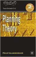 Planning Theory book written by Philip Allmendinger