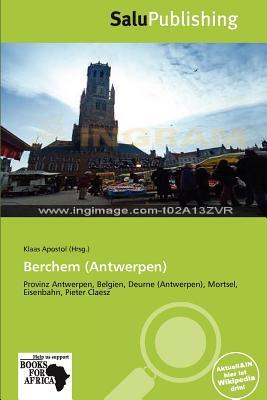 Berchem (Antwerpen) written by Klaas Apostol