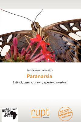 Paranarsia written by Saul Eadweard Helias