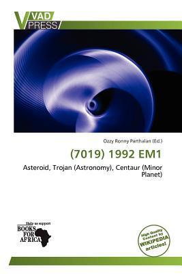 (7019) 1992 Em1 written by Ozzy Ronny Parthalan