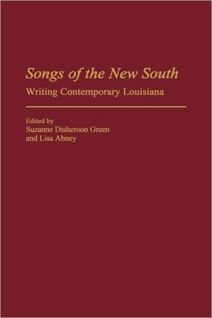 Songs Of The New South, Vol. 8 book written by Suzanne Disheroon Green