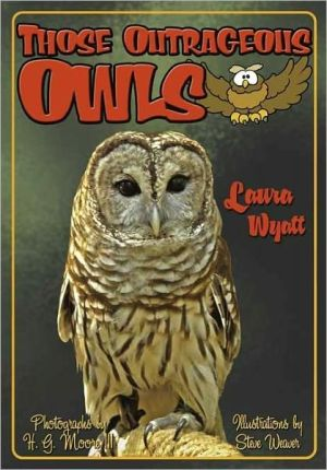 Those Outrageous Owls book written by Laura Wyatt