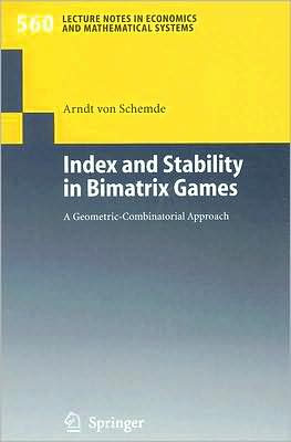 Index and Stability in Bimatrix Games book written by H. Arndt von Schemde