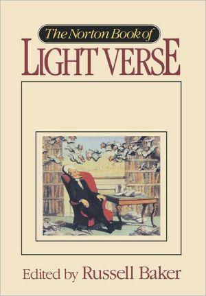 Norton Book Of Light Verse book written by Russell Baker