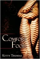 Comfort Food book written by Kitty Thomas
