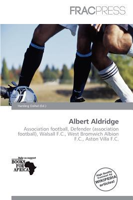 Albert Aldridge written by Harding Ozihel