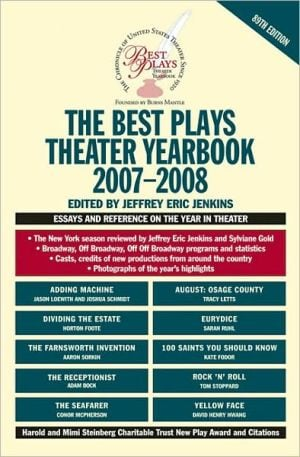 The Best Plays Theater Yearbook 2007-2008 book written by Jeffrey Eric Jenkins