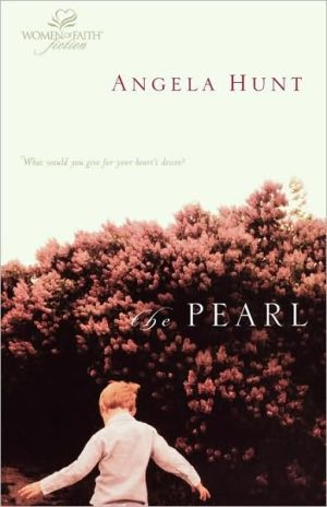 The Pearl book written by Angela Elwell Hunt