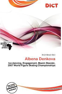 Albena Denkova written by Kn Tr Benoit