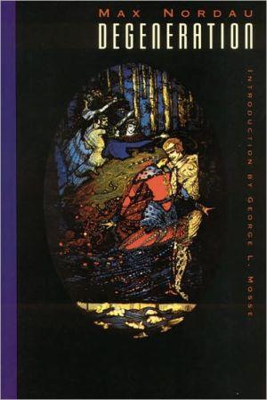 Degeneration book written by Max Nordau