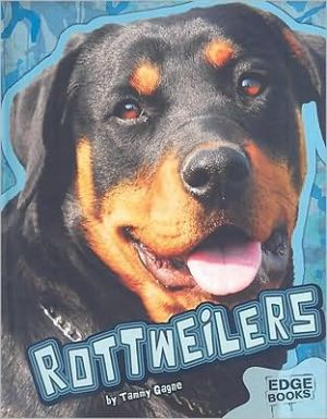 Rottweilers book written by Tammy Gagne