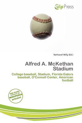Alfred A. McKethan Stadium written by Nethanel Willy
