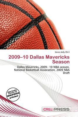 2009-10 Dallas Mavericks Season written by Iosias Jody