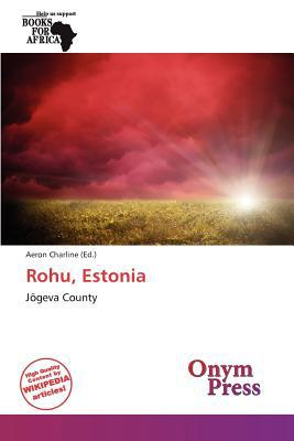 Rohu, Estonia written by Aeron Charline
