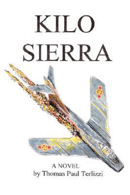 Kilo Sierra written by Terlizzi, Thomas