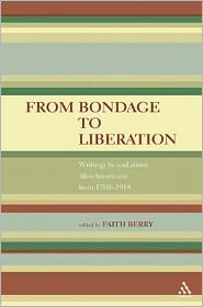 From bondage to liberation book written by and about Afro-Americans from 1700 to 1918