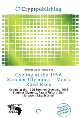 Cycling at the 1996 Summer Olympics - Men's Road Race written by Hardmod Carlyle Nicolao