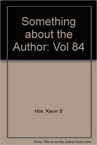 Something about the Author, Vol. 84 book written by Kevin Hile