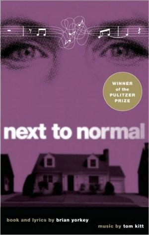 Next to Normal book written by Brian Yorkey