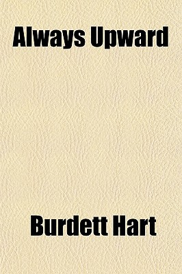 Always Upward written by Hart, Burdett