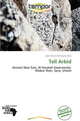 Tell Arbid written by Alain S. Mikhayhu