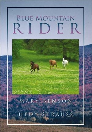 Blue Mountain Rider book written by Mary Benson and Hedy Strauss