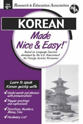 Korean Made Nice and Easy! book written by Carl Fuchs, Research and Education Association Staff