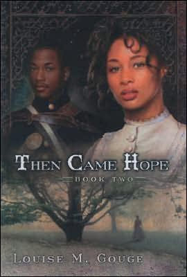 Then Came Hope book written by Louise M. Gouge