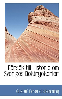 F RS K Till Historia Om Sveriges Boktryckerier book written by Klemming, Gustaf Edvard