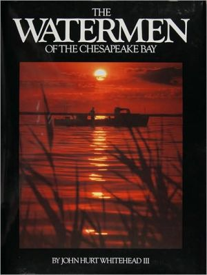 The Waterman of the Chesapeake Bay book written by John Hurt Whitehead