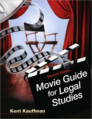 Movie Guide for Legal Studies book written by Kent Kauffman