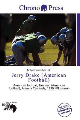 Jerry Drake (American Football) written by Pollux Variste Kjeld