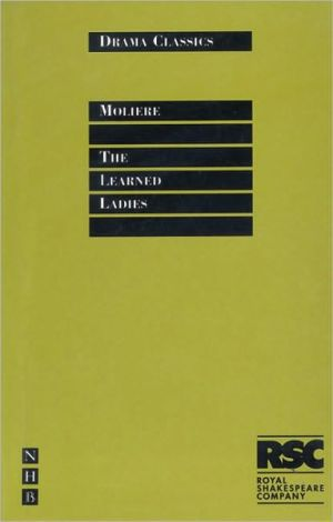 The Learned Ladies book written by A.R. Waller