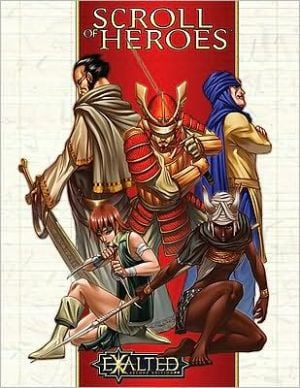 Exalted Scroll of Heroes book written by Exalted