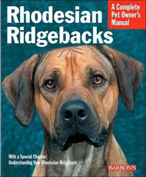 Complete Pet Owner's Manual: Rhodesian Ridgebacks book written by Sue Fox