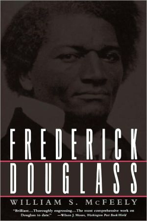 Frederick Douglass book written by William S. McFeely