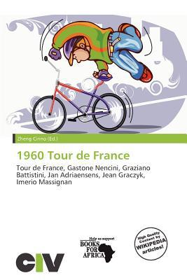 1960 Tour de France written by Zheng Cirino