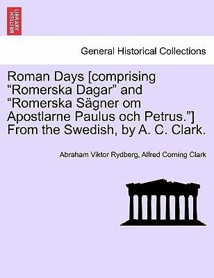 Roman Days [Comprising