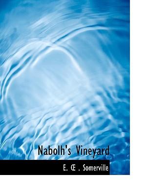 Nabolh's Vineyard book written by Somerville, E.