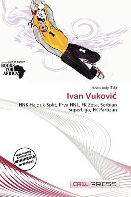 Ivan Vukovi written by Iosias Jody