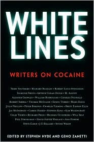 White Lines: Writers on Cocaine written by Geno Zanetti
