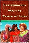 Contemporary Plays by Women of Color book written by Kathy Perkins