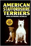 American Staffordshire Terriers book written by Anna Katherine Nicholas