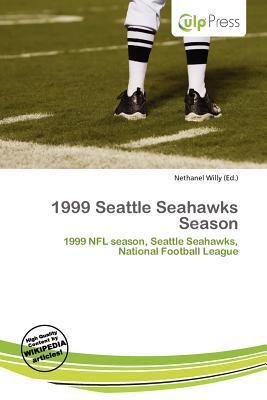 1999 Seattle Seahawks Season written by Nethanel Willy