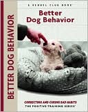 Better Dog Behavior book written by Charlotte Schwartz