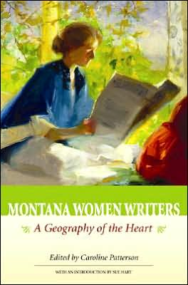 Montana Women Writers: A Geography of the Heart written by Farcountry Press