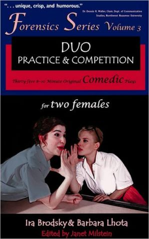 35 Original Comedic Plays for Two Females (Forensics Duo Series), Vol. 3 book written by Ira Brodsky