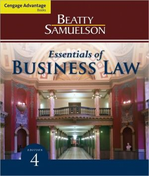 Essentials of Business Law - 4th Edition written by Beatty, Jeffrey F. , Samuelson, Susan S.