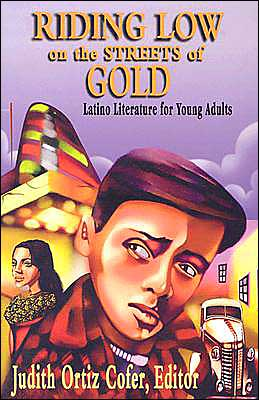 Riding Low on Streets of Gold book written by Judith Ortiz Cofer